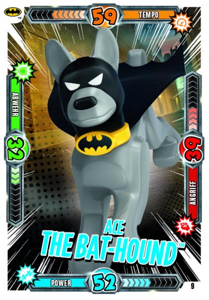Nummer 09 | Ace the Bat-Hound