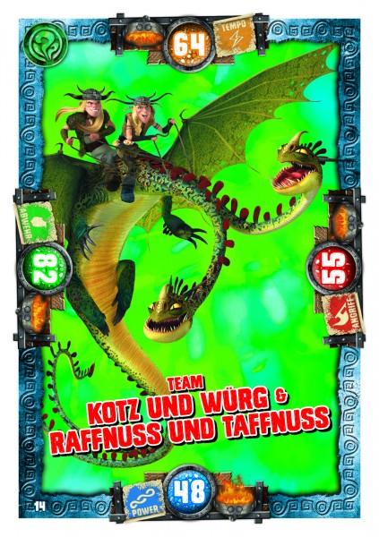Nummer 014 I Team Kotz und Würg & Raffnuss und Taffnuss